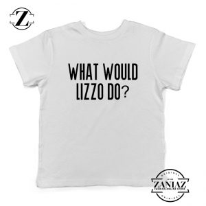 What Would Lizzo Do Kids Shirt American Singer Youth T-Shirt Size S-XL White