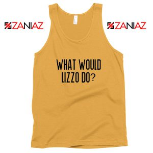 What Would Lizzo Do Tank Top American Singer Tank Top Size S-3XL Sunshine