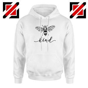 Be Kind White Hoodie