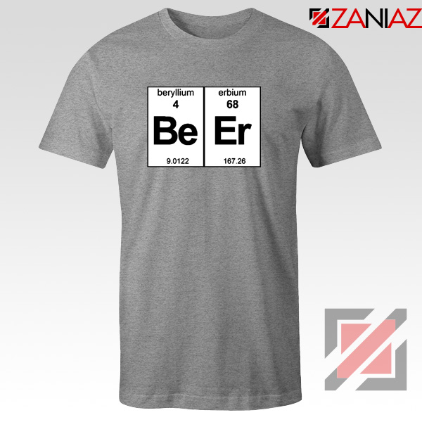 BeEr Chemistry T-Shirt Elemental Chemistry Tee Shirt Size S-3XL