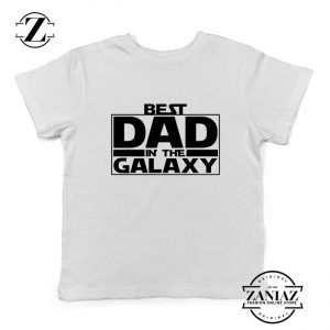 Best Dad In The Galaxy Youth Tshirt Starwars Merch Kids Tee Shirts S-XL
