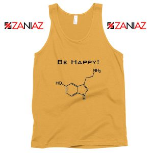 Buy Best Quote Be Happy Tank Top Funny Chemistry Tank Top Size S-3XL Sunshine