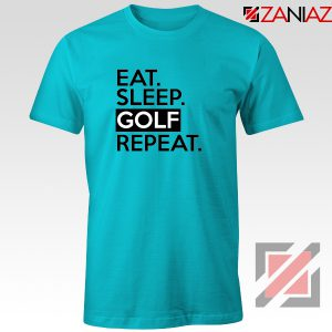 Buy Eat Sleep Golf Repeat T-Shirt Golf Dad Tee Shirt Size S-3XL