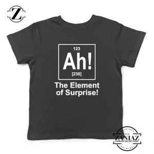 Buy Element of Surprise Kids Shirts Best Funny Chemistry Youth Shirt