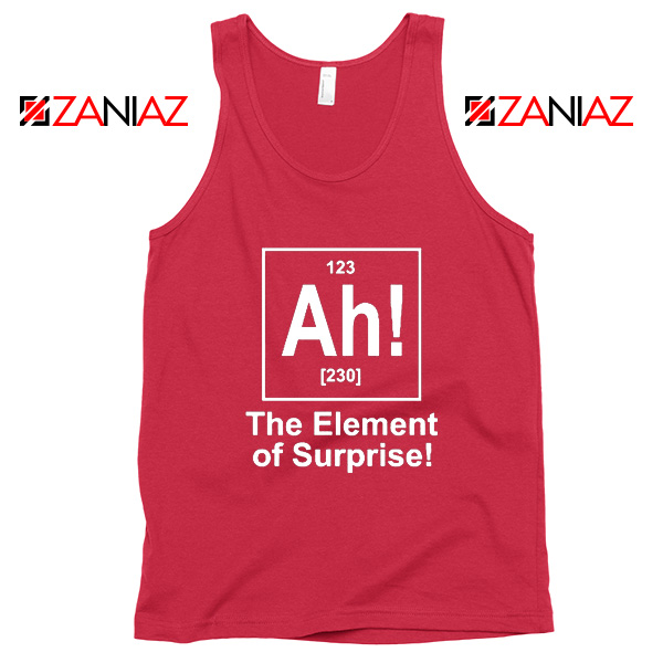 Buy Element of Surprise Tank Top Best Chemistry Tank Top Size S-3XL Red