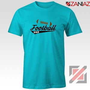 Buy Football Dad Tee Shirt Father Day Gift Best T-Shirt Size S-3XL