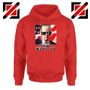 Deal With It Hoodie Donald Trump Quotes Hoodies S-2XL Red