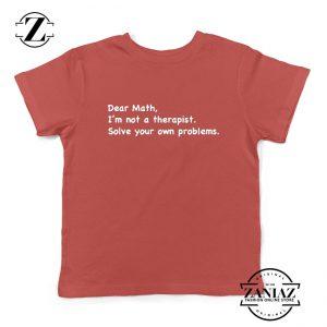 Dear Math Kids Tshirt Mathematics Youth Tee Shirts Teacher Gift S-XL Red