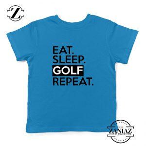 Eat Sleep Golf Repeat Kids Tshirt Golf Quote Youth Tees S-XL
