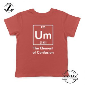 Funny Chemistry Youth Shirts Element of Confusion Kids t-Shirt Red