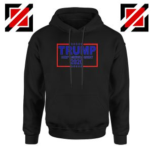Keep America Great Hoodie Trump 2020 Hoodies S-2XL