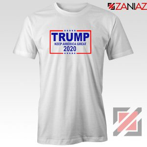 Keep America Great Tshirt Trump 2020 Tee Shirts S-3XL White
