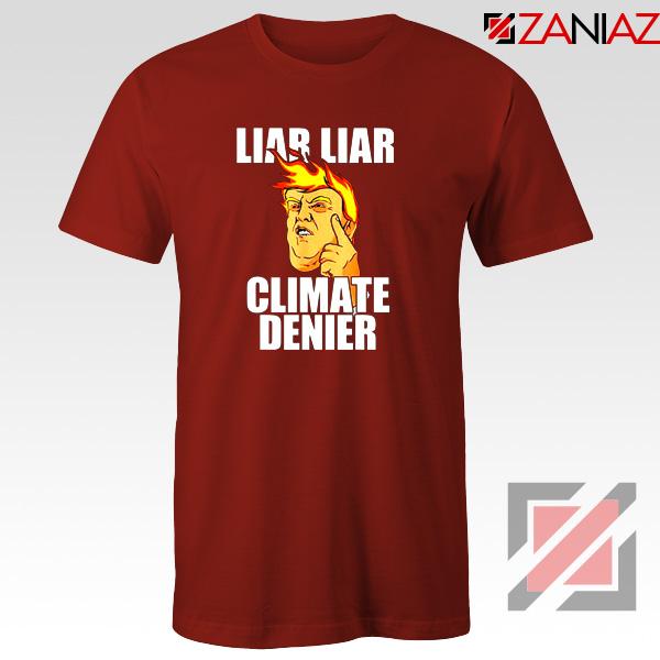 Liar Liar Climate Denier Tshirt Donald Trump Tee Shirts S-3XL Black