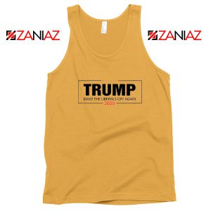 Make The Liberals Cry Again Tank Top Trump 2020 Tops S-3XL