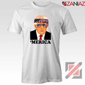 Merica Tshirt Trump Patriotic Best Gift Tee Shirts S-3XL White