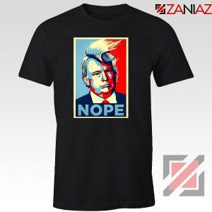 Nope Trump Tshirt Funny Trump Meme Tee Shirts S-3XL Black