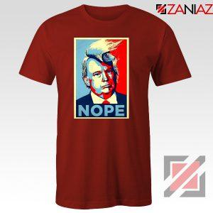 Nope Trump Tshirt Funny Trump Meme Tee Shirts S-3XL Red