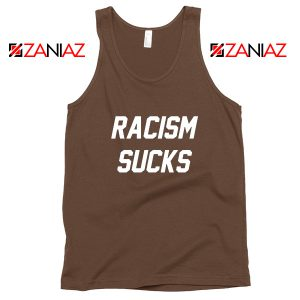 Racism Sucks Tank Top America Anti Trump Tops S-3XL
