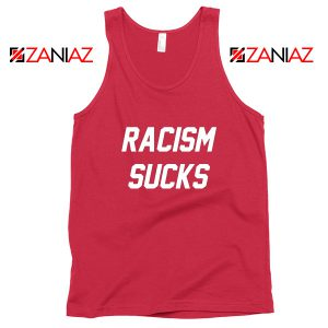 Racism Sucks Tank Top America Anti Trump Tops S-3XL Red