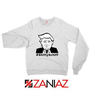 Shifty Schiff Sweatshirt Funny Anti Trump Best Sweater S-2XL White