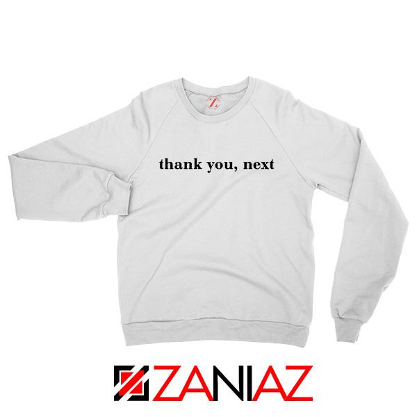 Thank U Next White Sweatshirt Ariana