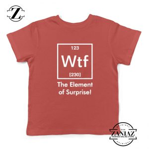 The Element of Surprise Kids T-Shirt Funny Chemistry Youth Shirts Red