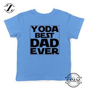 Yoda Best Dad Kids Tshirt Starwars Quote Youth Tee Shirts S-XL