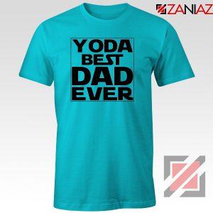 Yoda Best Dad Tee Shirt Starwars Quote Tshirts S-3XL