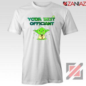 Yoda Best Officiant Tshirt Star Wars Gift Tee Shirts S-3XL White