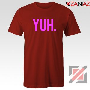 Yuh Ariana Grande Red Tshirt