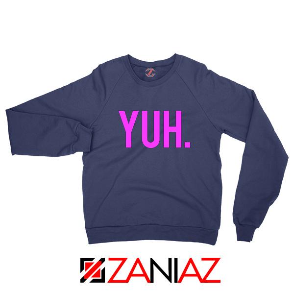 Yuh Ariana Grande Sweatshirt Pop Gifts Music Sweaters S-2XL