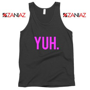 Yuh Ariana Grande Tank Top Pop Gifts Music Tops S-3XL