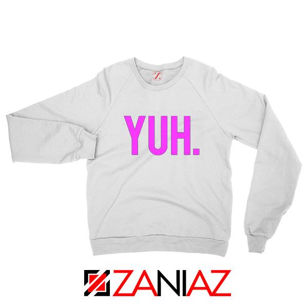 Yuh Ariana Grande White Sweatshirt