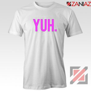 Yuh Ariana Grande White Tshirt