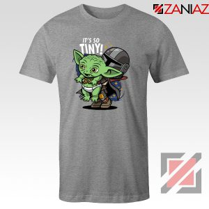 Baby Yoda Its So Tiny Grey Tshirt