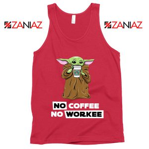 Baby Yoda No Coffee No Workee Red Tank Top