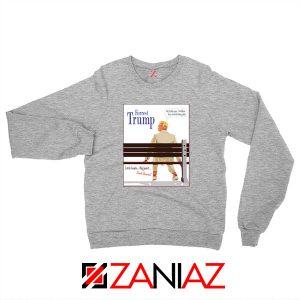 Forrest Trump Grey Sweatshirt