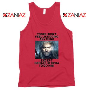 Geralt of Rivia Quote Red Tank Top