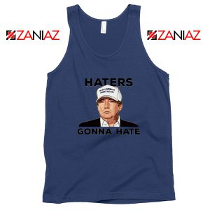 Haters Gonna Hate Navy Tank Top