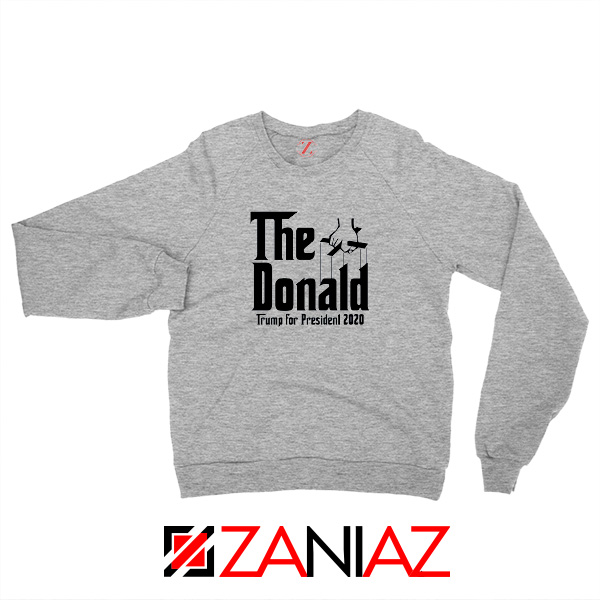 The Donald Grey Sweatshirt Parody Trump