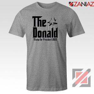 The Donald Grey Tee Shirt Parody Trump