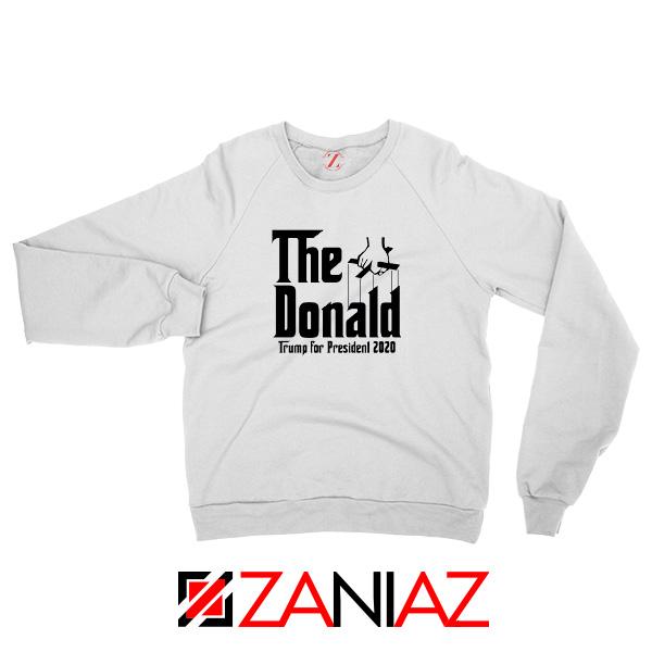 The Donald White Sweatshirt Parody Trump