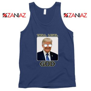 Troll Level God Donald Trump Navy Tank Top