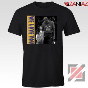 We Love You Kobe Black Tee Shirt