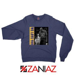 We Love You Kobe Navy Sweatshirt