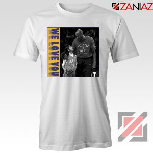 We Love You Kobe Tee Shirt