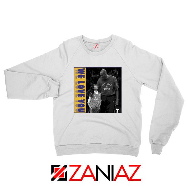 We Love You Kobe White Sweatshirt