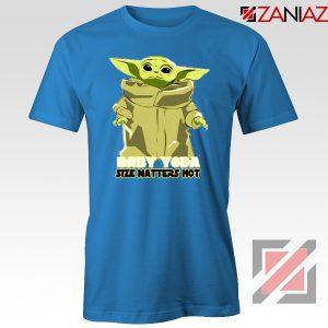 Baby Yoda Size Matters Not Blue Tshirt