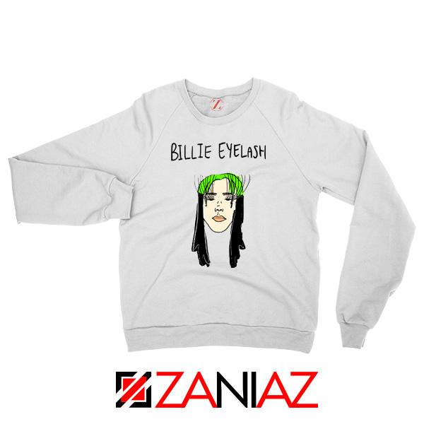 Billie Eyelash Sweatshirt Funny Songwriter