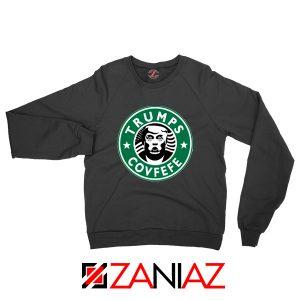 Donald Trump Starbucks Sweatshirt